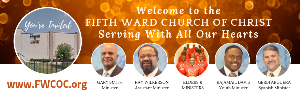 You are invited to Fifth Ward Church of Christ